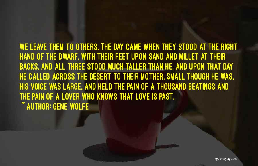 Dwarf Quotes By Gene Wolfe