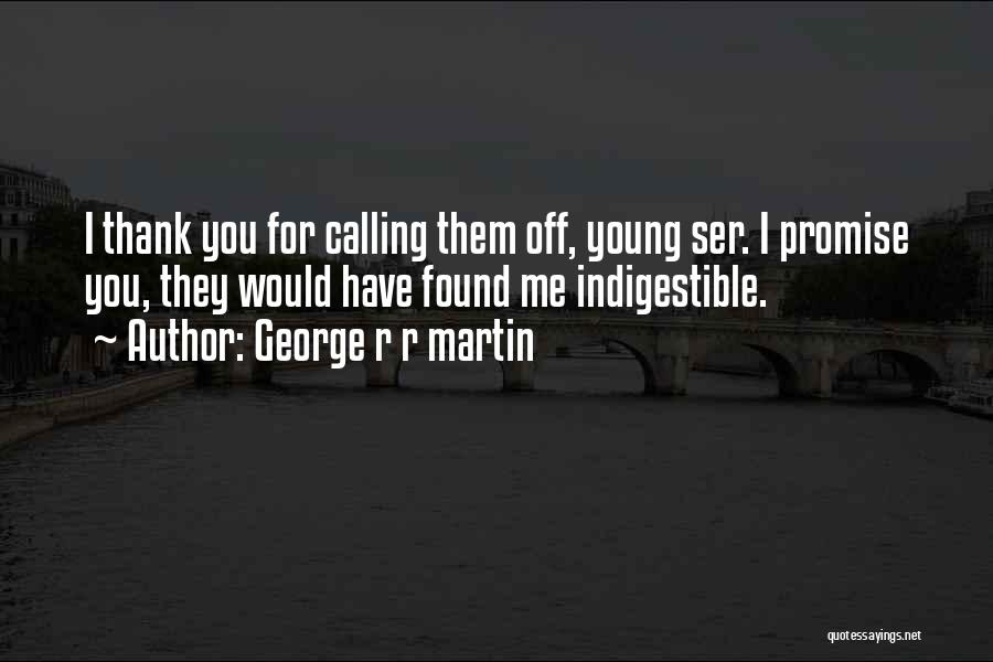 Dwarf Quotes By George R R Martin