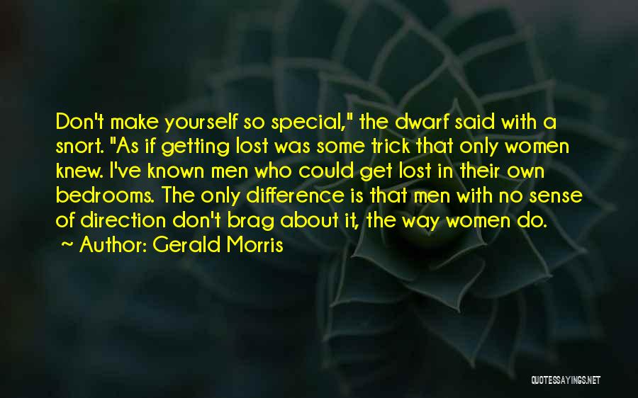 Dwarf Quotes By Gerald Morris
