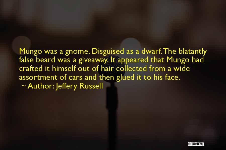 Dwarf Quotes By Jeffery Russell