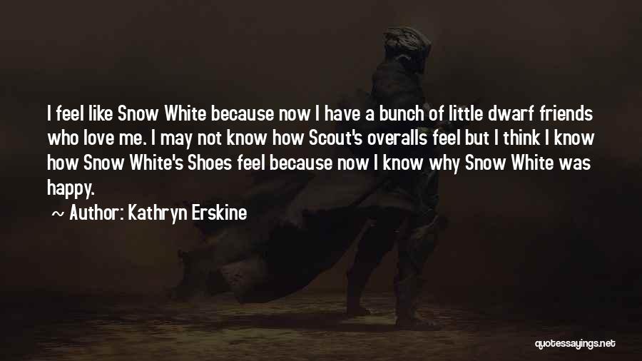 Dwarf Quotes By Kathryn Erskine