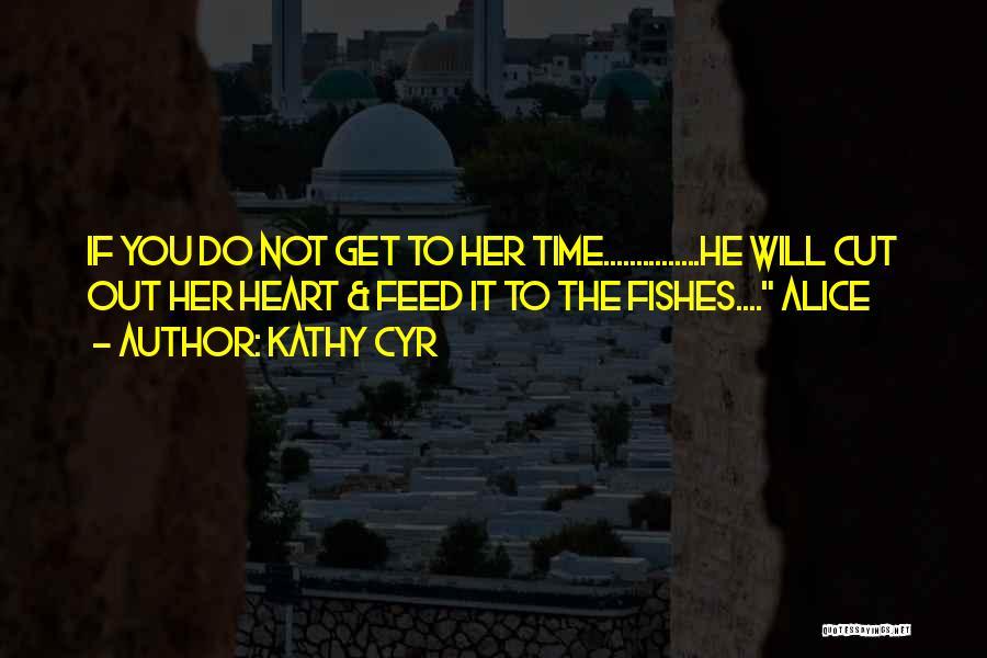 Dwarf Quotes By Kathy Cyr