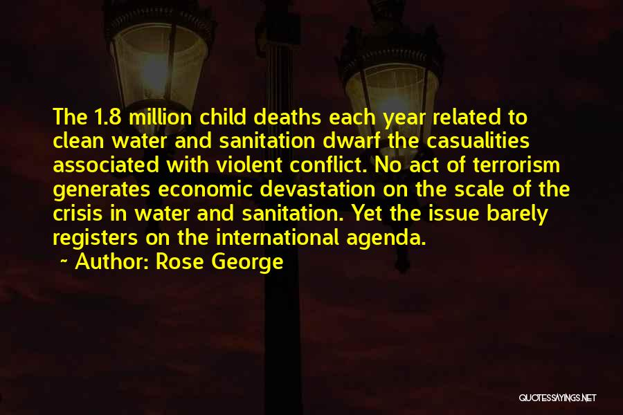 Dwarf Quotes By Rose George