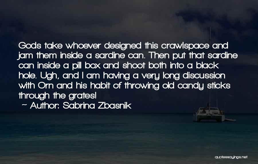 Dwarf Quotes By Sabrina Zbasnik
