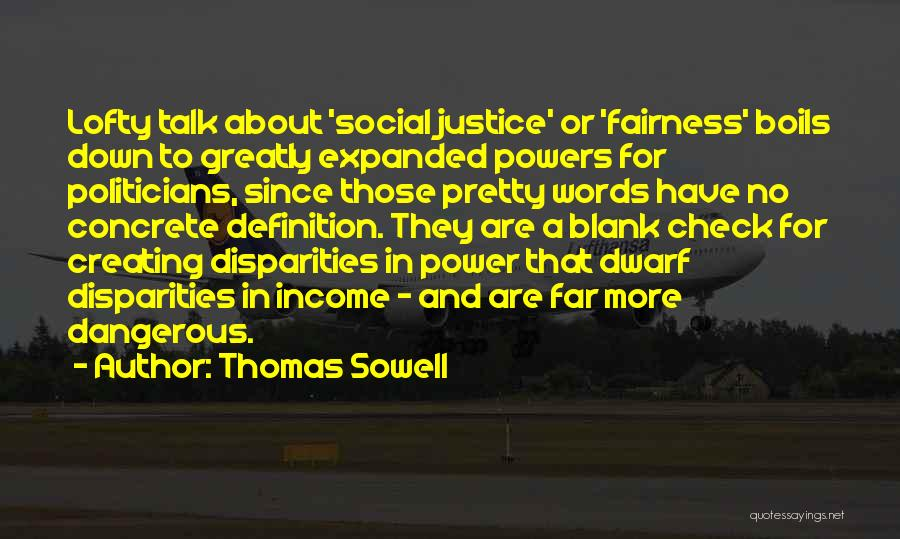 Dwarf Quotes By Thomas Sowell