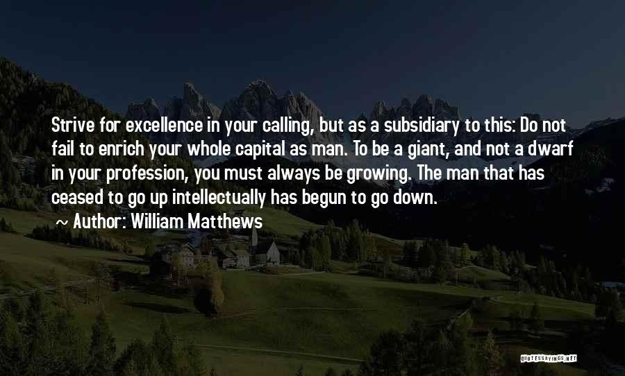 Dwarf Quotes By William Matthews