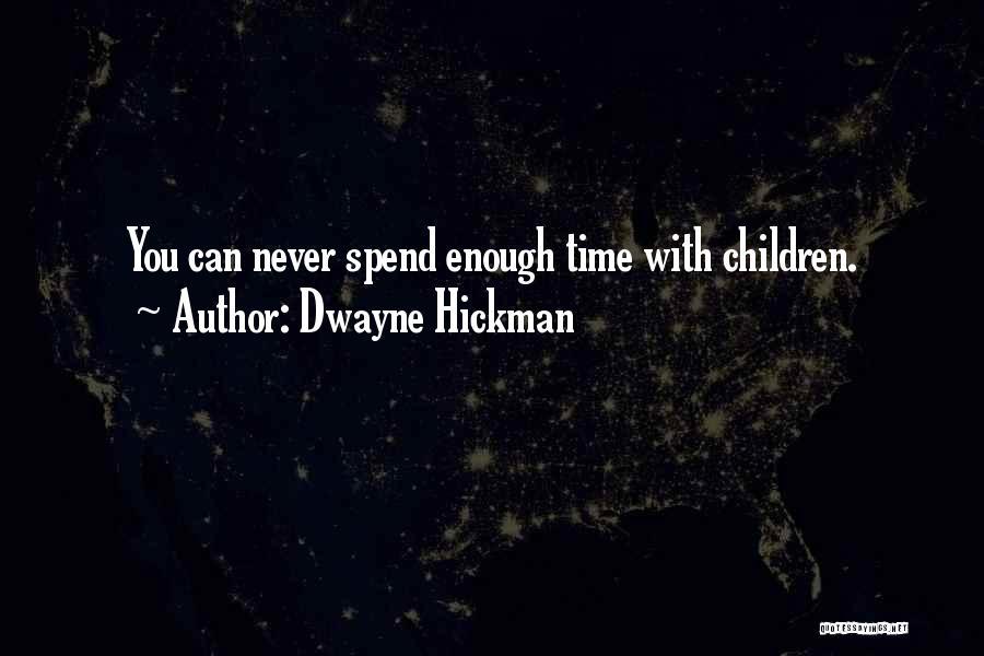 Dwayne Hickman Quotes 431557