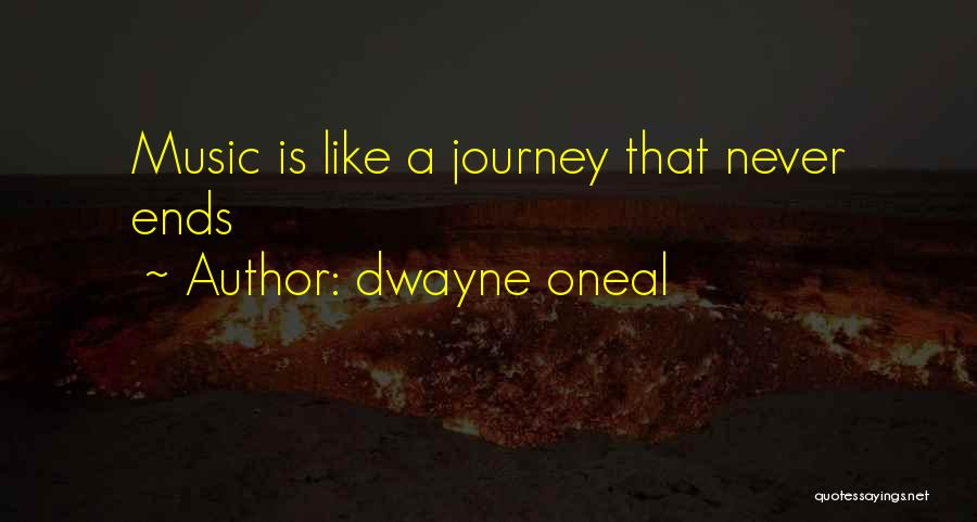 Dwayne Oneal Quotes 1624433