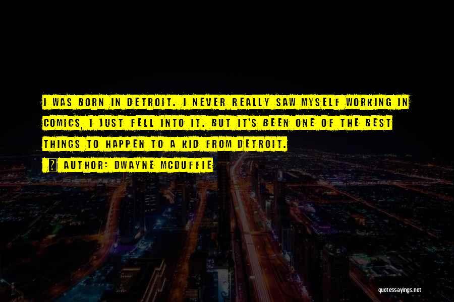 Dwayne Quotes By Dwayne McDuffie