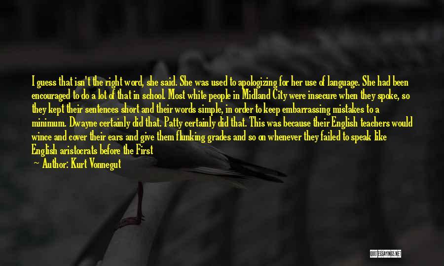 Dwayne Quotes By Kurt Vonnegut