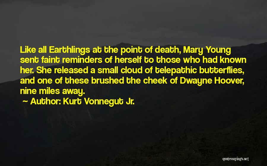 Dwayne Quotes By Kurt Vonnegut Jr.