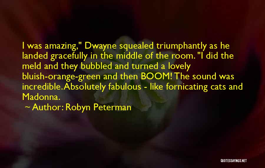 Dwayne Quotes By Robyn Peterman