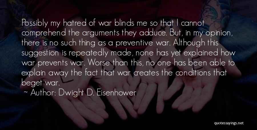 Dwight D. Eisenhower Quotes 1126254