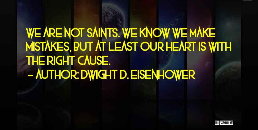 Dwight D. Eisenhower Quotes 1202303