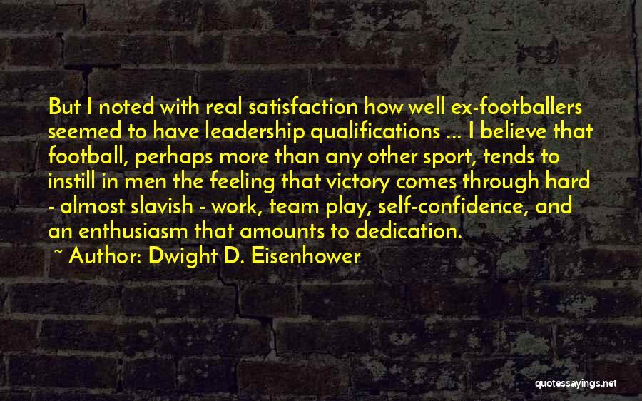 Dwight D. Eisenhower Quotes 1229267