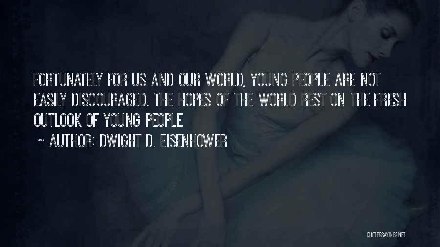Dwight D. Eisenhower Quotes 1237280