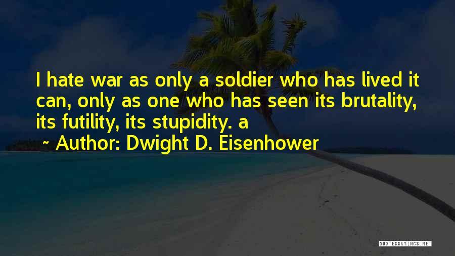 Dwight D. Eisenhower Quotes 1240275