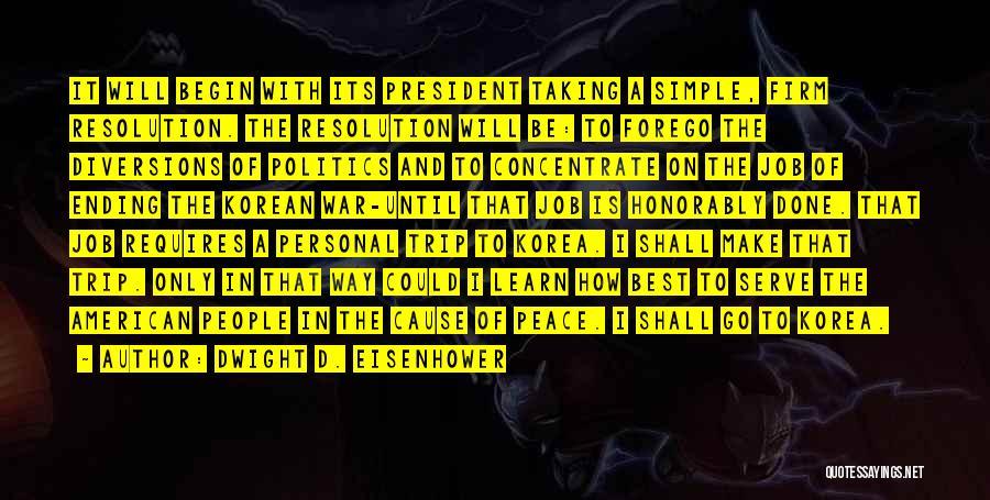 Dwight D. Eisenhower Quotes 1435603