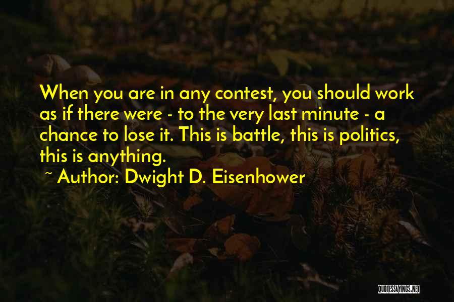 Dwight D. Eisenhower Quotes 1501143