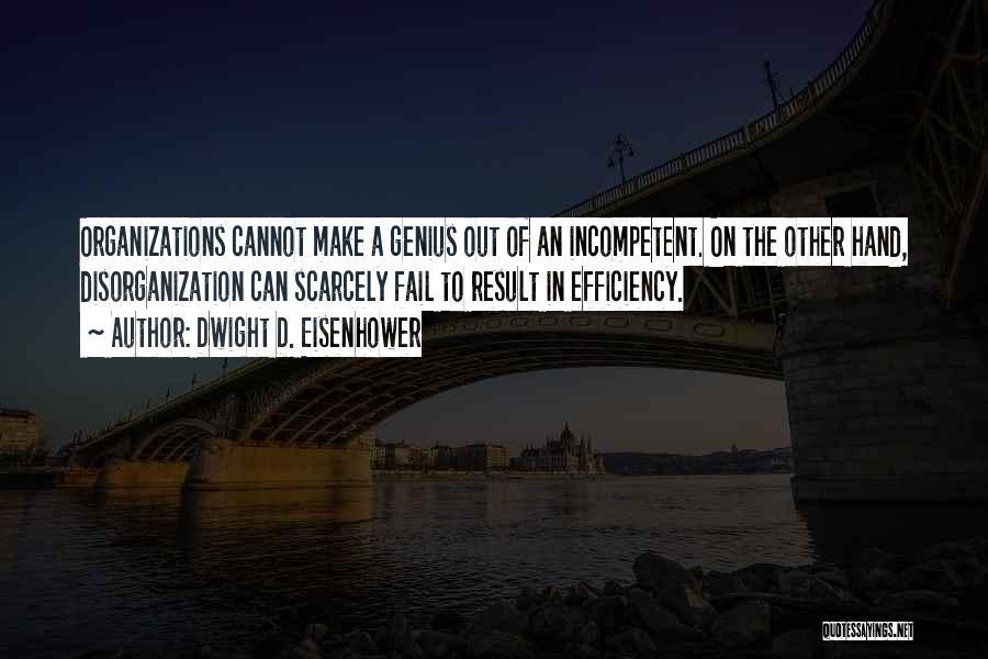 Dwight D. Eisenhower Quotes 1655304