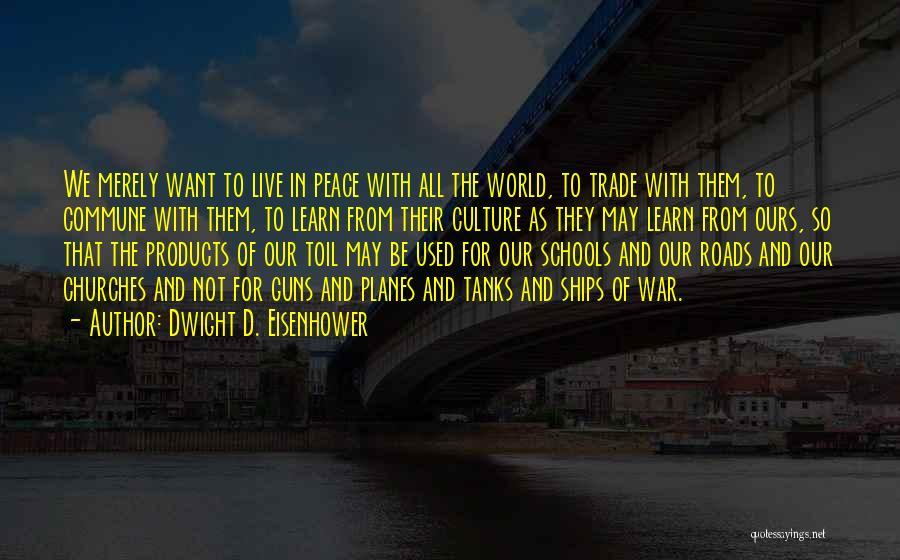 Dwight D. Eisenhower Quotes 1661647