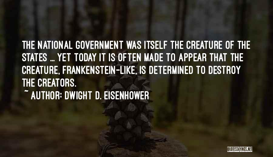 Dwight D. Eisenhower Quotes 1683426