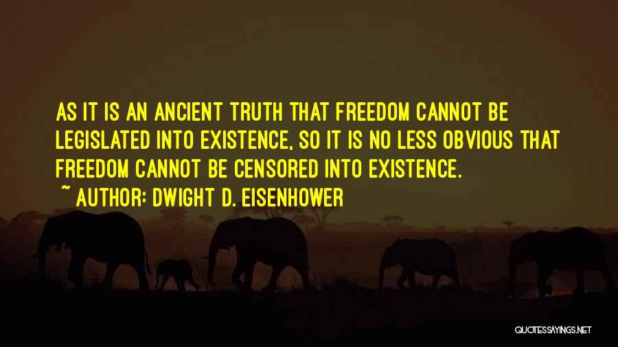 Dwight D. Eisenhower Quotes 1683729