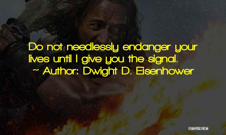 Dwight D. Eisenhower Quotes 1696153
