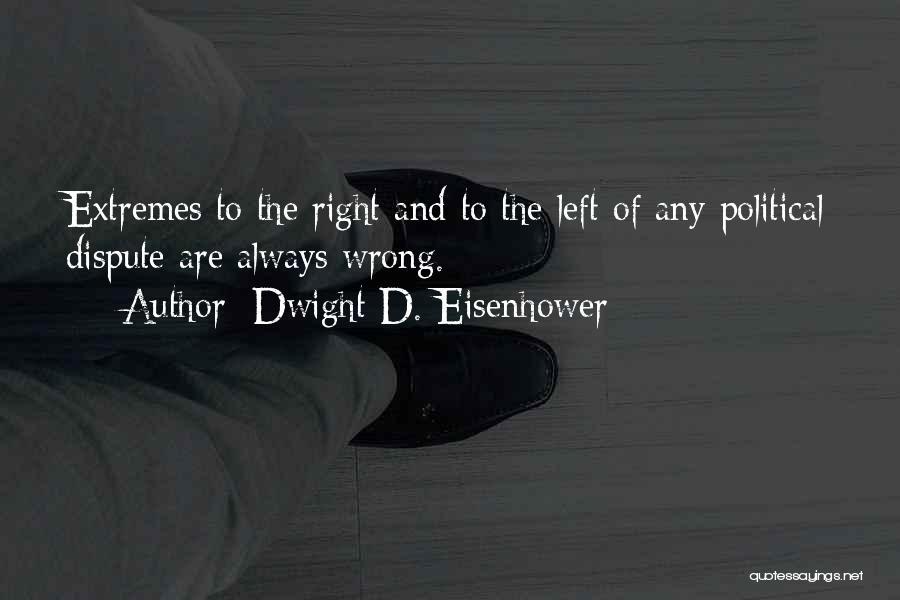 Dwight D. Eisenhower Quotes 1708918
