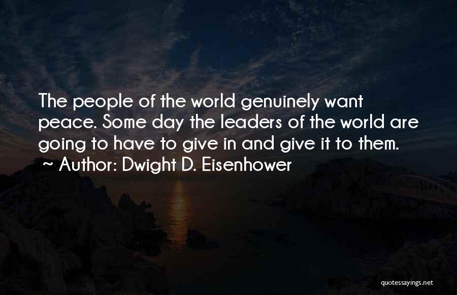 Dwight D. Eisenhower Quotes 1733948