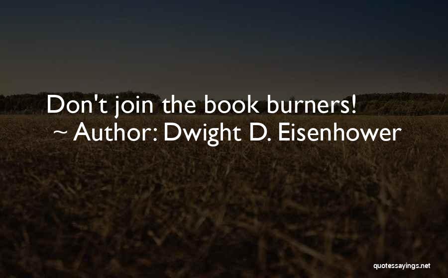 Dwight D. Eisenhower Quotes 173534