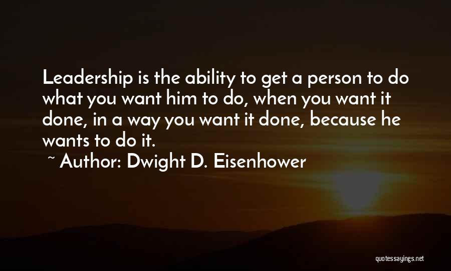 Dwight D. Eisenhower Quotes 1774200