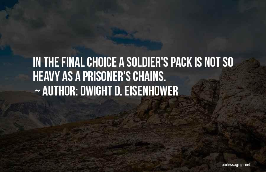 Dwight D. Eisenhower Quotes 1832060