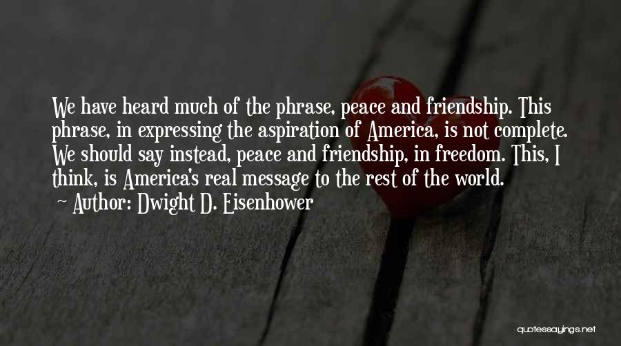 Dwight D. Eisenhower Quotes 1847294