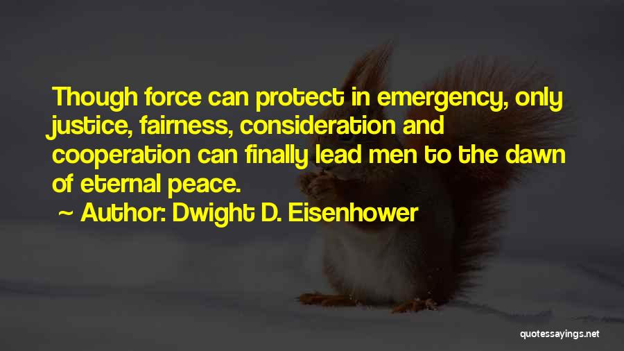 Dwight D. Eisenhower Quotes 1851219