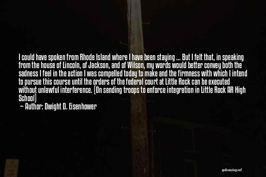Dwight D. Eisenhower Quotes 1871360