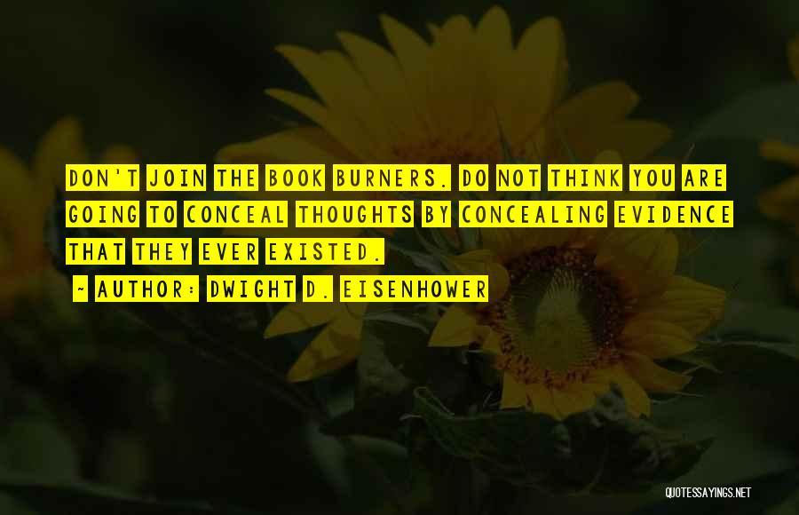 Dwight D. Eisenhower Quotes 1897357
