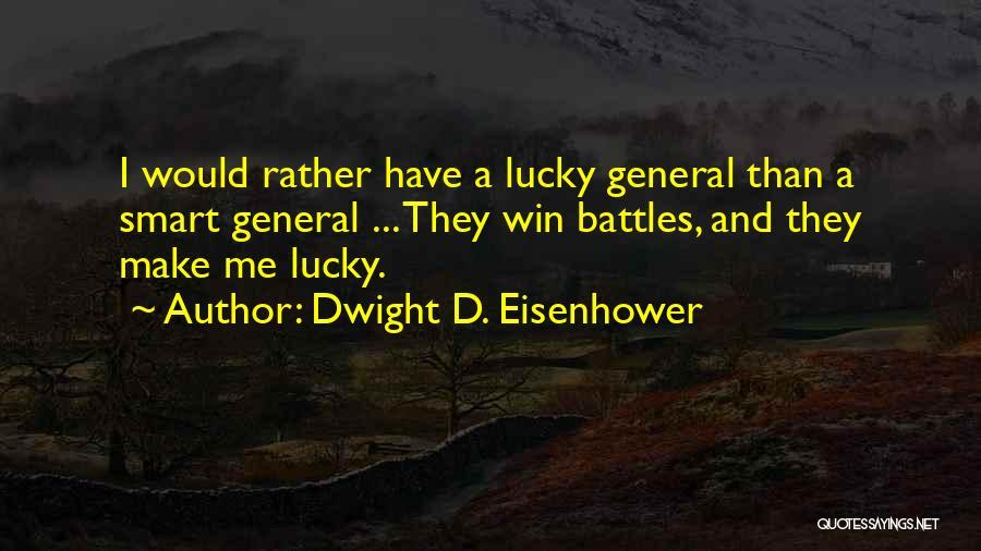 Dwight D. Eisenhower Quotes 194709
