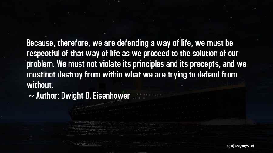 Dwight D. Eisenhower Quotes 2021010