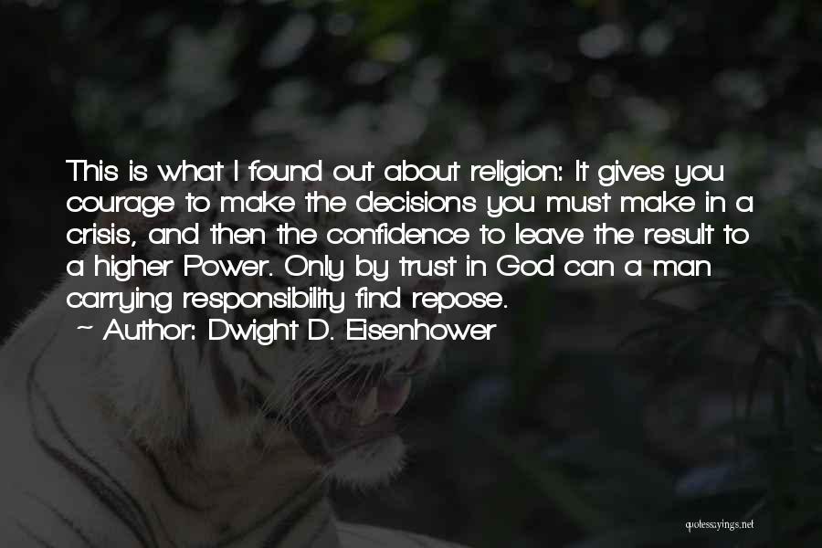 Dwight D. Eisenhower Quotes 2052336