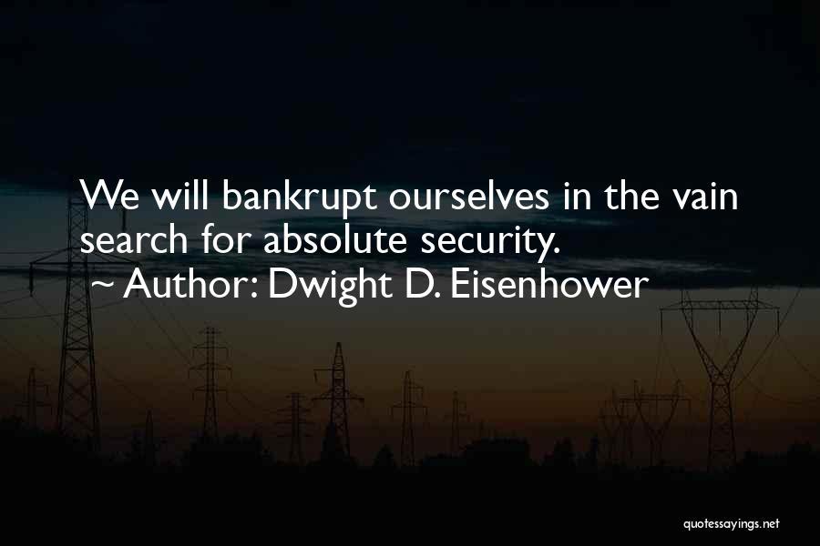 Dwight D. Eisenhower Quotes 2106516
