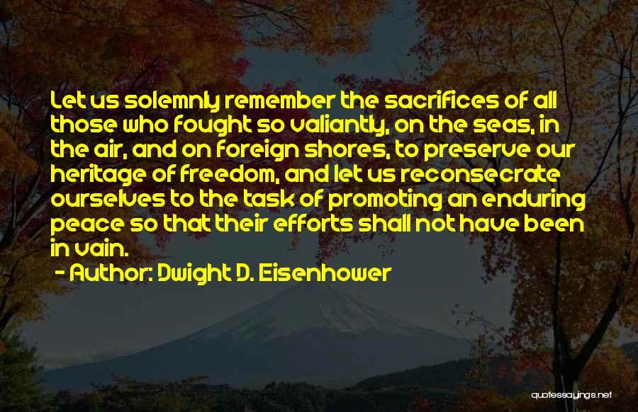 Dwight D. Eisenhower Quotes 2259345