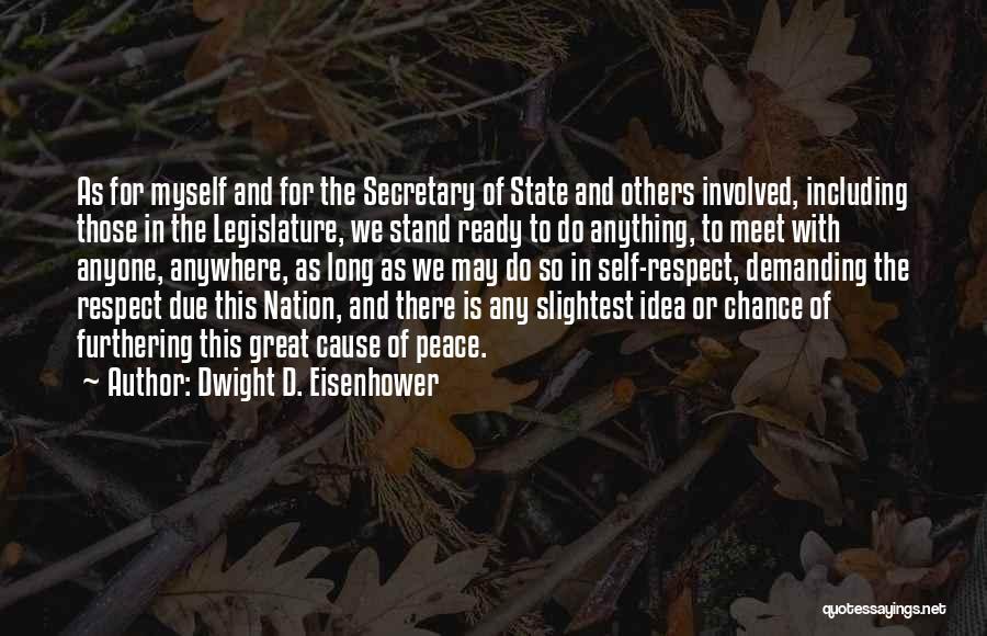 Dwight D. Eisenhower Quotes 2270034