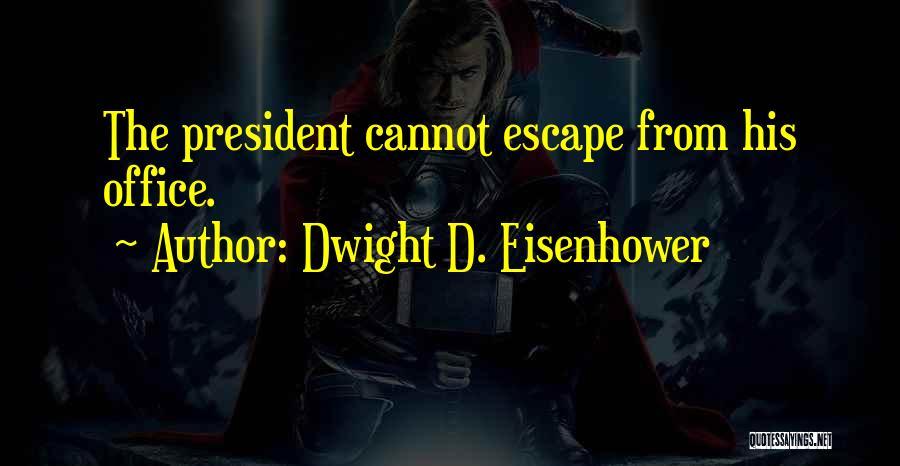 Dwight D. Eisenhower Quotes 261623