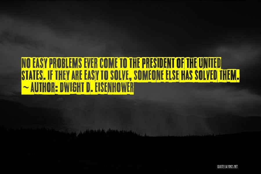 Dwight D. Eisenhower Quotes 288917