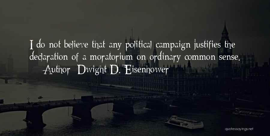 Dwight D. Eisenhower Quotes 297690