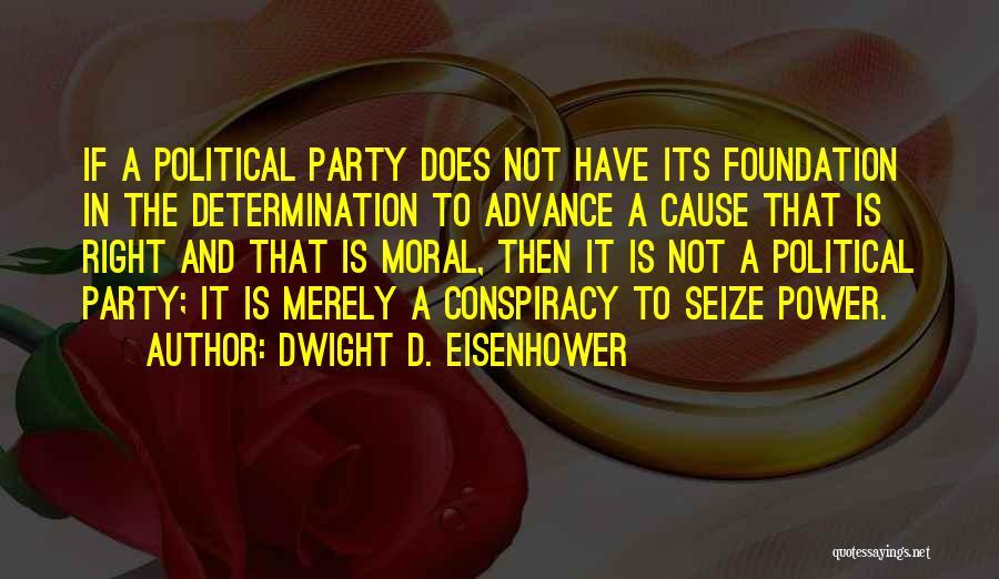 Dwight D. Eisenhower Quotes 299713