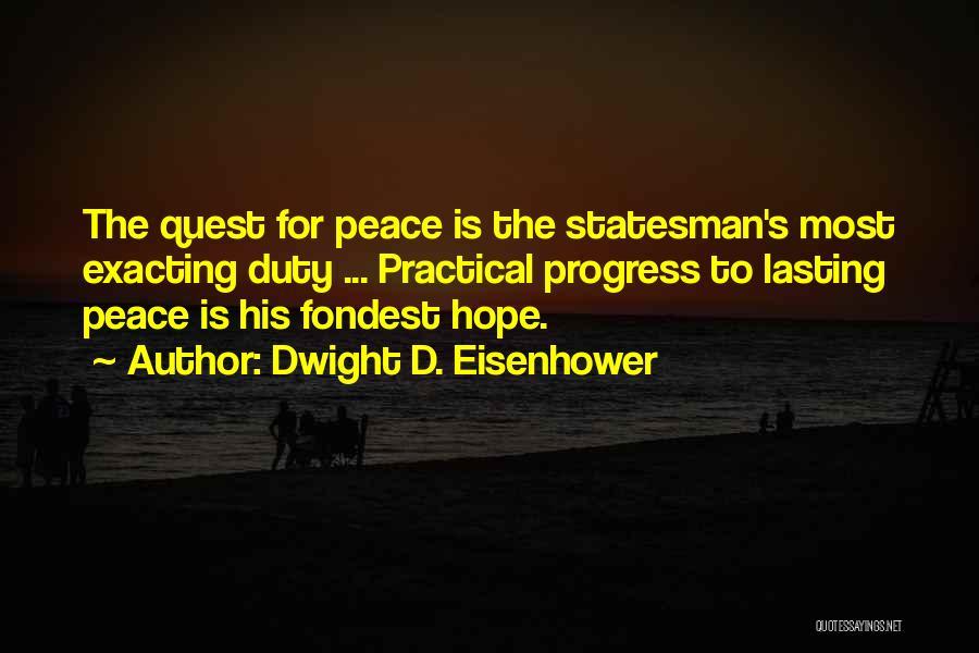 Dwight D. Eisenhower Quotes 380693
