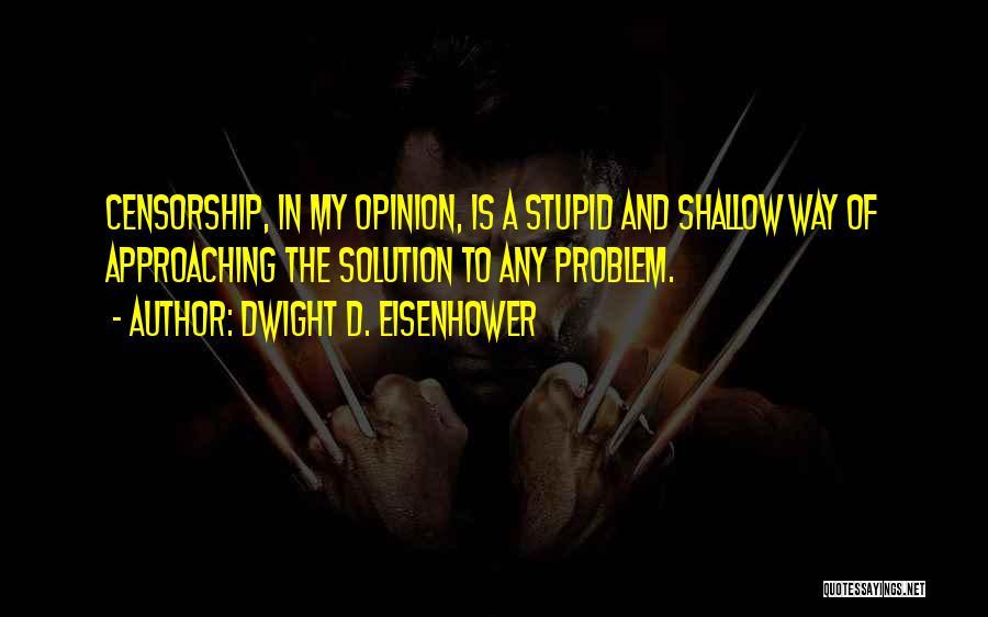 Dwight D. Eisenhower Quotes 406273