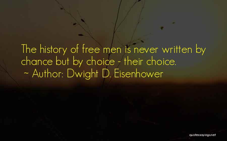 Dwight D. Eisenhower Quotes 416729